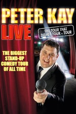 Peter Kay: The Tour That Didn't Tour Tour