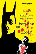 Batimam and Robim