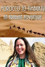 Morocco to Timbuktu: An Arabian Adventure