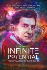 Infinite Potential: The Life & Ideas of David Bohm