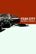 Fear City: New York vs The Mafia