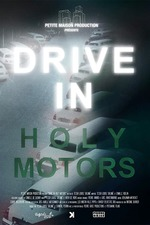 DRIVE IN Holy Motors