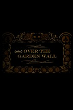Behind Over the Garden Wall