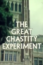 The Great Chastity Experiment