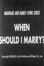 When Should I Marry?