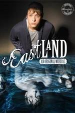 Eastland: An Original Musical