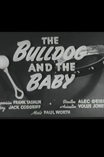 The Bulldog and the Baby