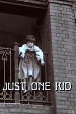 Just One Kid