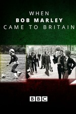 When Bob Marley Came to Britain