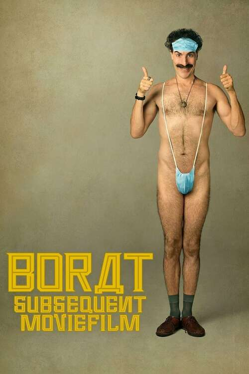Borat Subsequent Moviefilm, 2020 - ★★★★
