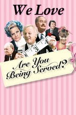 We Love Are You Being Served?