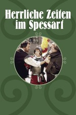 Glorious Times in the Spessart