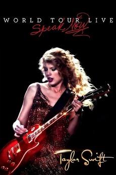 Taylor Swift: Speak Now World Tour Live