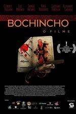 Bochincho – O Filme
