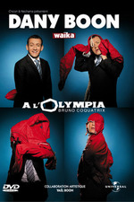 Dany Boon : Waika à l'Olympia