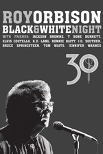 Roy Orbison: Black and White Night 30