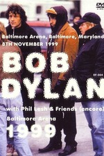 Bob Dylan & Phil Lesh & Friends – Baltimore Arena 1999