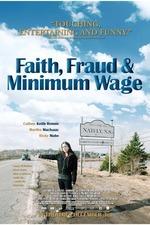 Faith, Fraud, & Minimum Wage