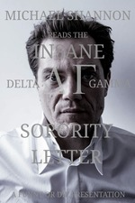 Michael Shannon Reads the Insane Delta Gamma Sorority Letter