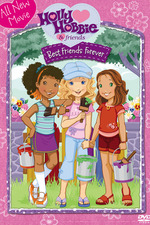 Holly Hobbie and Friends: Best Friends Forever