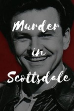 Murder in Scottsdale