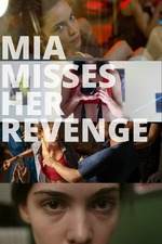 Mia Misses Her Revenge