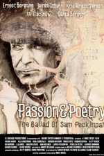 Passion & Poetry: The Ballad of Sam Peckinpah