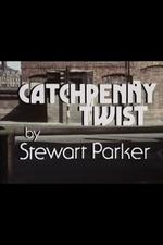 Catchpenny Twist