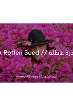 A Rotten Seed