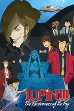 Lupin the Third: The Elusiveness of the Fog