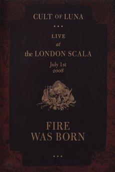 Cult of Luna - Fire Was Born