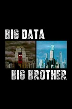 Big Data, Big Brother