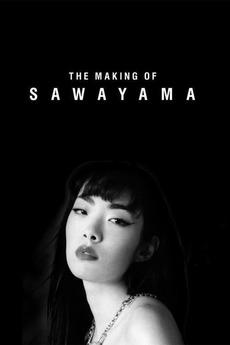 The Making of Sawayama