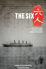 The Six: The Untold Stories of the Titanic's Six Chinese Passengers