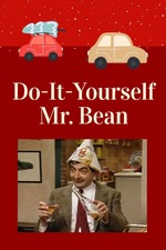 Do-It-Yourself, Mr. Bean
