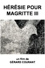 Hérésie pour Magritte III
