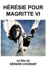 Hérésie pour Magritte VI