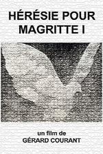 Hérésie pour Magritte I