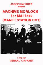 Archive Morlock: 1er mai 1982 (Manifestation CGT)