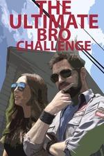 The Ultimate Bro Challenge