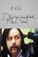 Cinématon n°100 : Dominique Païni