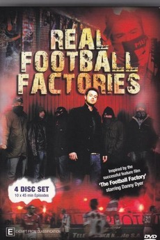 The Real Football Factories Directed By Peter Day Reviews Film