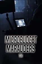 Microbudget Marauders Too