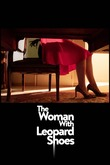 The Woman with Leopard Shoes