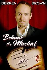 Derren Brown: Behind the Mischief