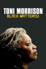 Toni Morrison: Black Matter(s)