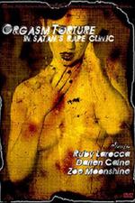 Orgasm Torture in Satans Rape Clinic
