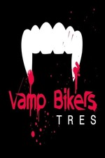 Vamp Bikers Tres