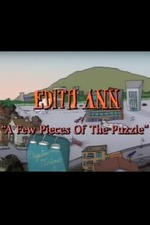 Edith Ann: A Few Pieces of the Puzzle