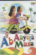 Ab Ayega Mazaa